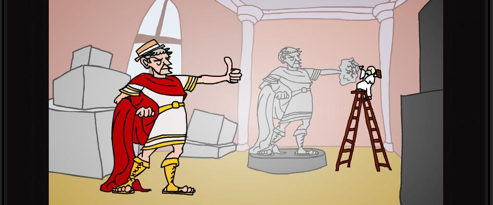In einem Atelier steht Julius Caesar und hält den linken Daumen hoch. Im Hintergrund hämmert ein Bildhauer an der linken Hand einer Caesar-Statue.