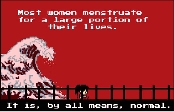 Vor rotem Hintergrund mit einer großen Welle geht eine schwarz-bezopte Spielfigur. Der Text lautet: Die meisten Frauen menstruieren einen großen Teil ihres Lebens. Es ist also durchaus: normal.